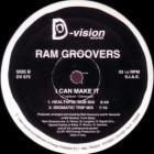 RAM GROOVERS - I CAN MAKE IT