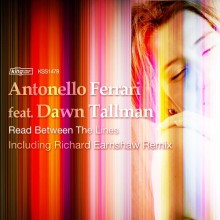 Antonello Ferrari Feat Dawn Tallman - Read between the lines